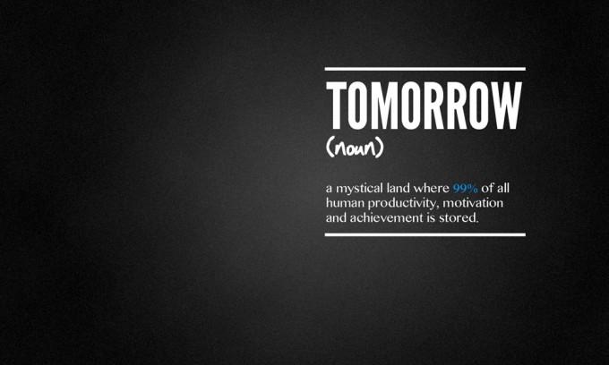 tomorrow motivation meme