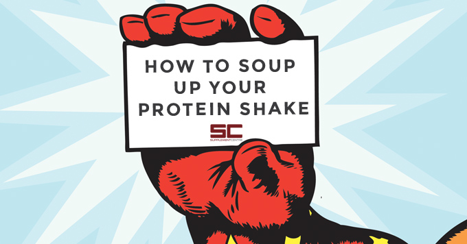 how to soup up your protein shake